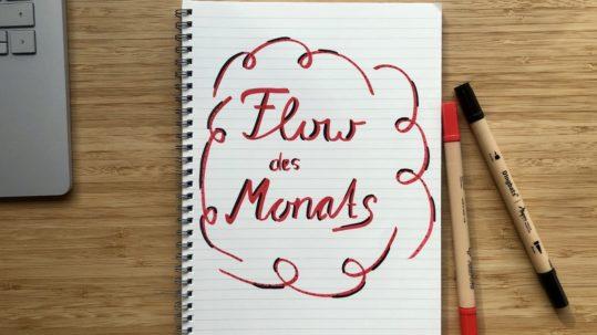 Flow des Monats